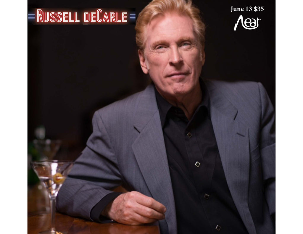 Russell DeCarle June 13 $35 (Postponed Due To Covid Until Further Notice)