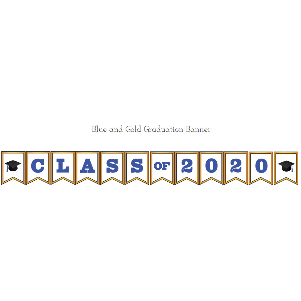 Blue & Gold Graduation Printable Banner (Digital Download)