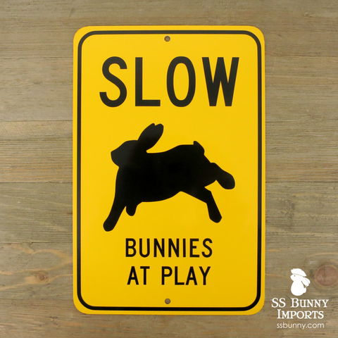 Slow, Bunnies at Play sign