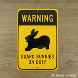 Warning, Guard Bunnies on Duty sign