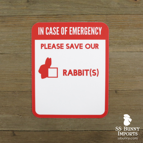 Please save our rabbits, in case of emergency sticker
