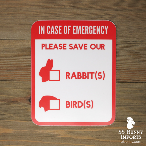 Please save our rabbits and birds, in case of emergency sticker