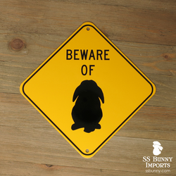 Beware of Lop Bunny sign