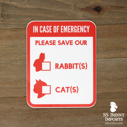 Please save our rabbits and cats, in case of emergency sticker