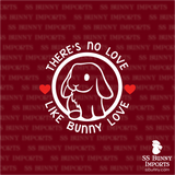 There's no love like bunny love, lop rabbit decal