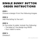 Single bunny pinback button - existing rabbit design, custom name