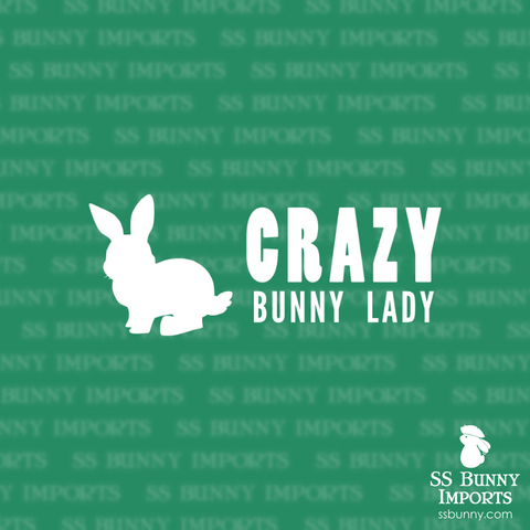 Crazy bunny lady decal, full text