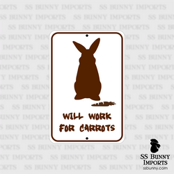 Will work for carrots, begging rabbit sign
