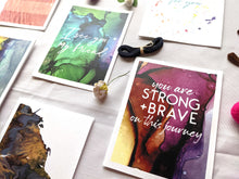 Load image into Gallery viewer, you are strong + brave on this journey | encouragement card