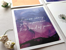 Load image into Gallery viewer, I'm so sorry you experience this kind of pain | encouragement card