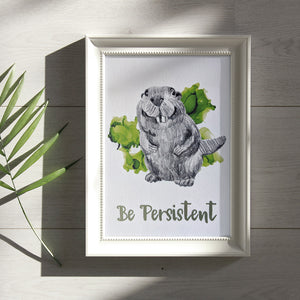 animal art print | be persistent beaver