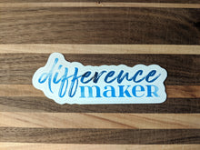 Load image into Gallery viewer, typography stickers | difference maker