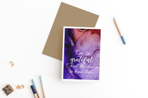 I'm so grateful I had the chance to know them | sympathy card