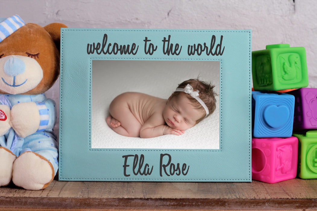 Welcome to the World | Leatherette Picture Frame
