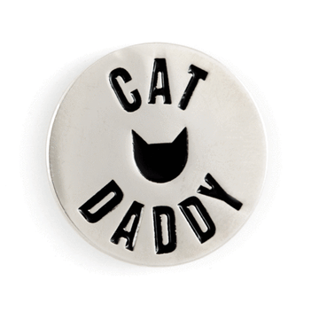 These Are Things - Cat Daddy Enamel Pin
