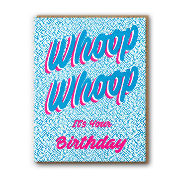 Whoop Whoop Birthday Card