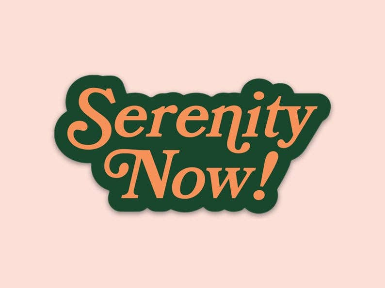 Magnet : Seinfeld Serenity Now!