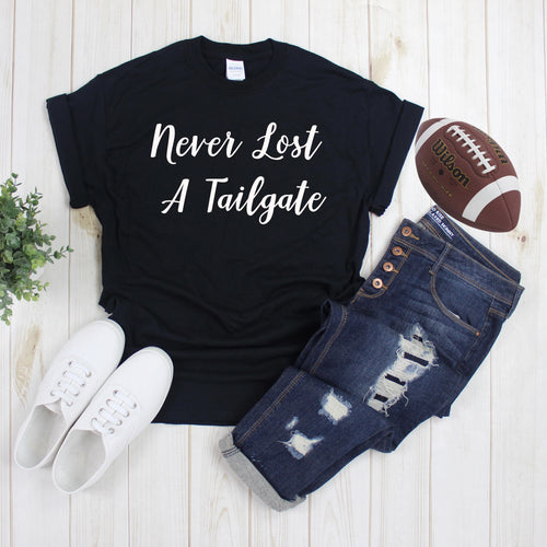 Never Lost A Tailgate T-Shirt - Southern Ivy Boutique