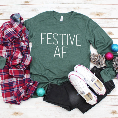 Festive AF Long Sleeve T-Shirt - Southern Ivy Boutique