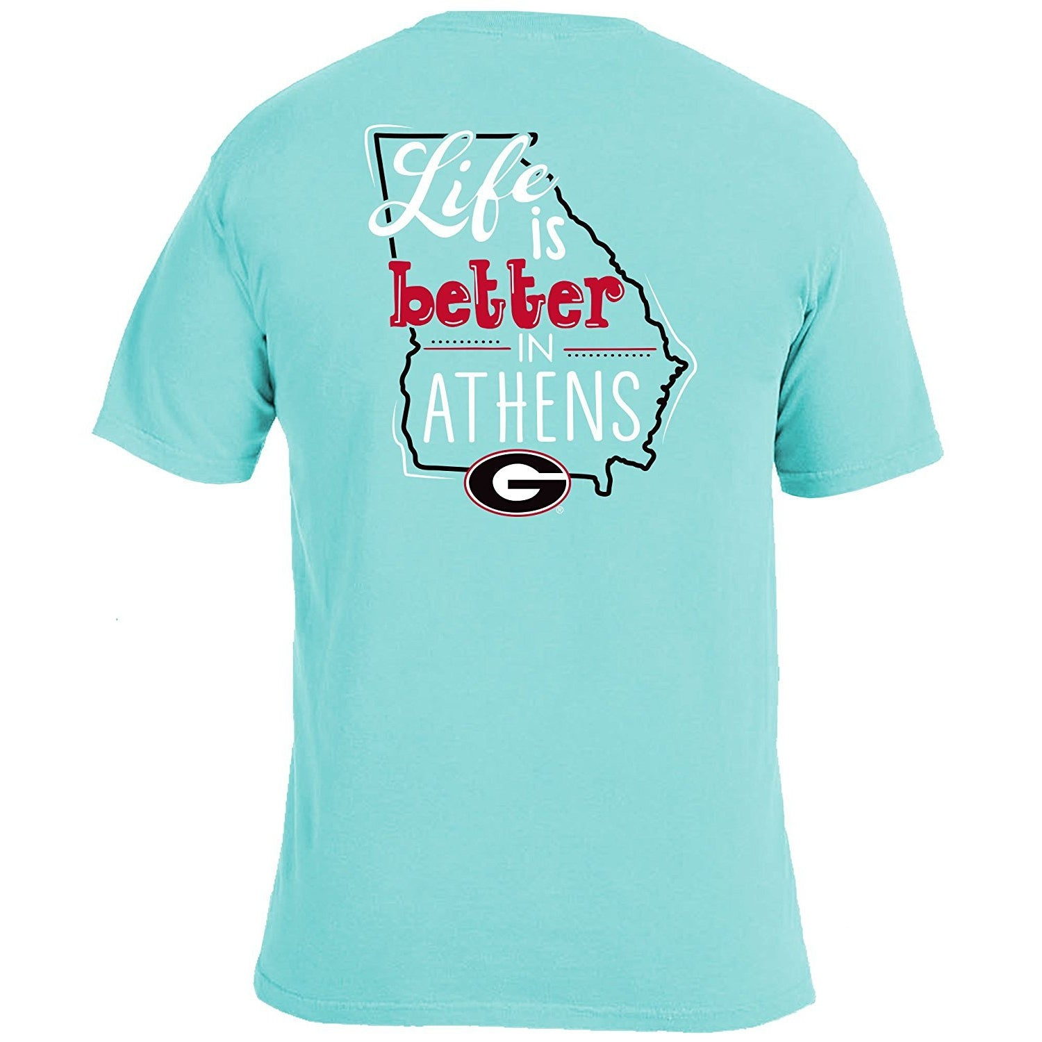 Life Is Better T-Shirt - Georgia - Southern Ivy Boutique