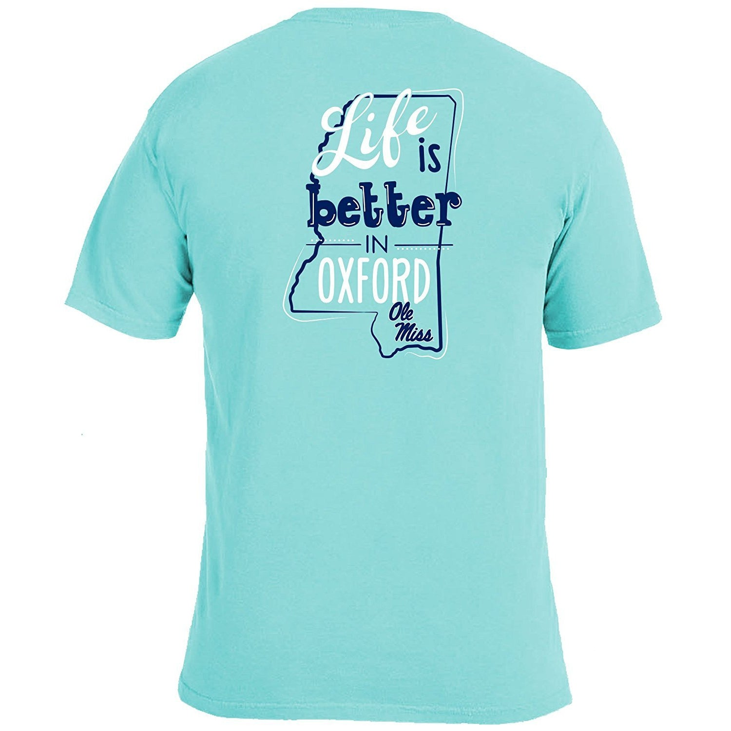 Life Is Better T-Shirt - Ole Miss - Southern Ivy Boutique