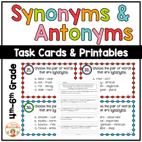 Synonyms and Antonyms Printable and Task Cards