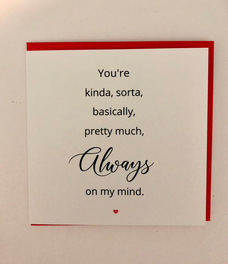 Always on my Mind - Greeting Card
