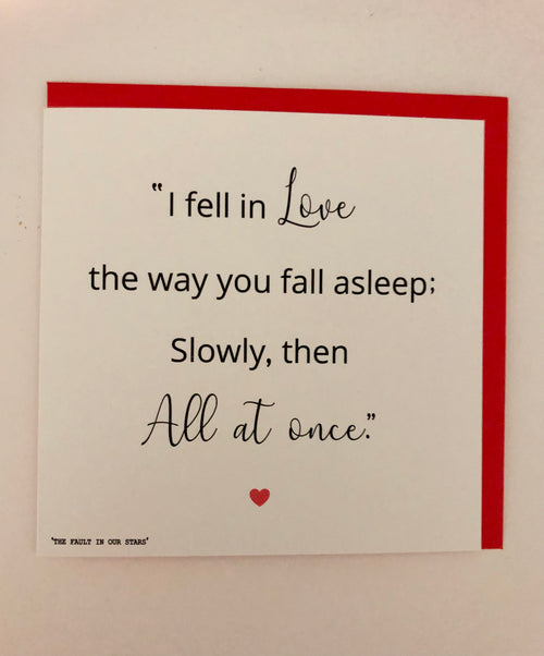 I Fell in Love... Greeting Card