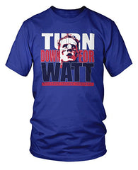 Turn Down For Watt Houston T-Shirt