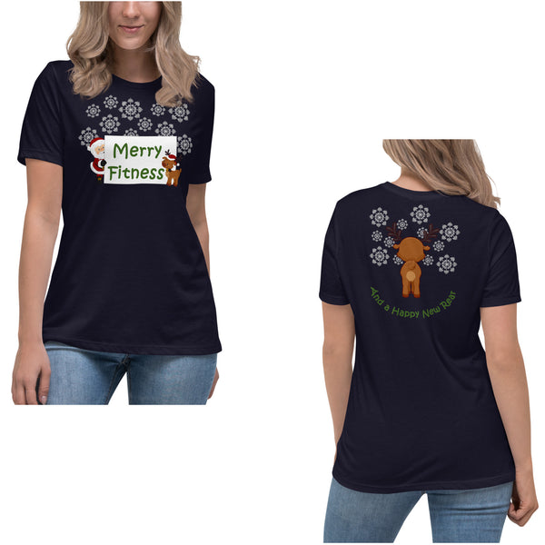 Christmas - Merry Fitness and a Happy New Rear Women's Relaxed T-Shirt