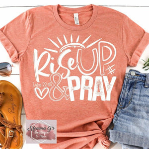 Rise up and Pray - Momma G's Boutique