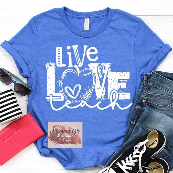 Live Love and Teach - Momma G's Boutique