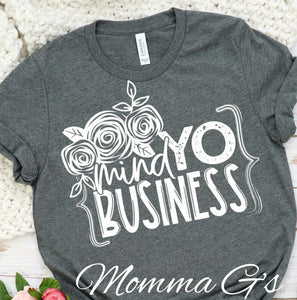 Mind yo Business Tee - Momma G's Boutique