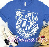 Lets Do This Baseball - Momma G's Boutique