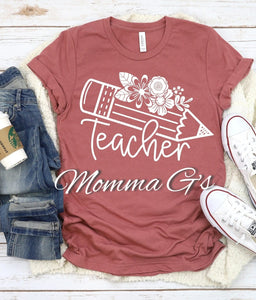 Teacher T-shirt - Momma G's Children's Boutique, Screen Printing, Embroidery & More