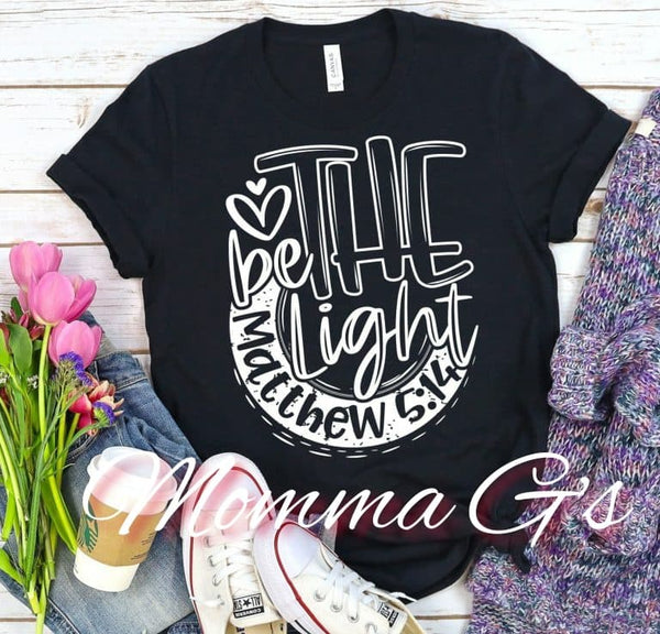 Be the light - Momma G's Boutique