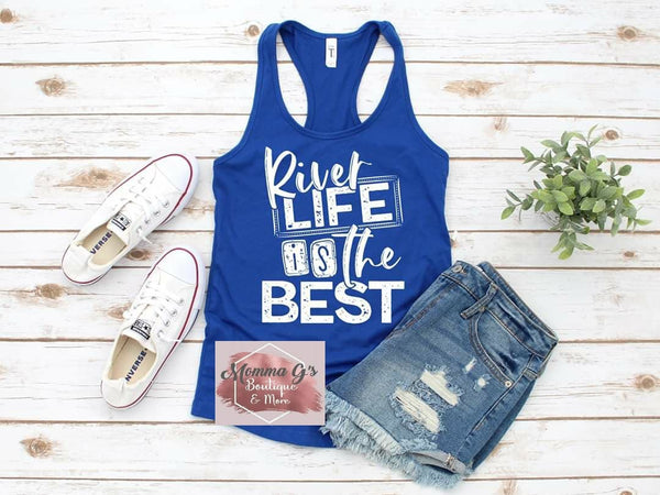 River Life is the best - Momma G's Boutique