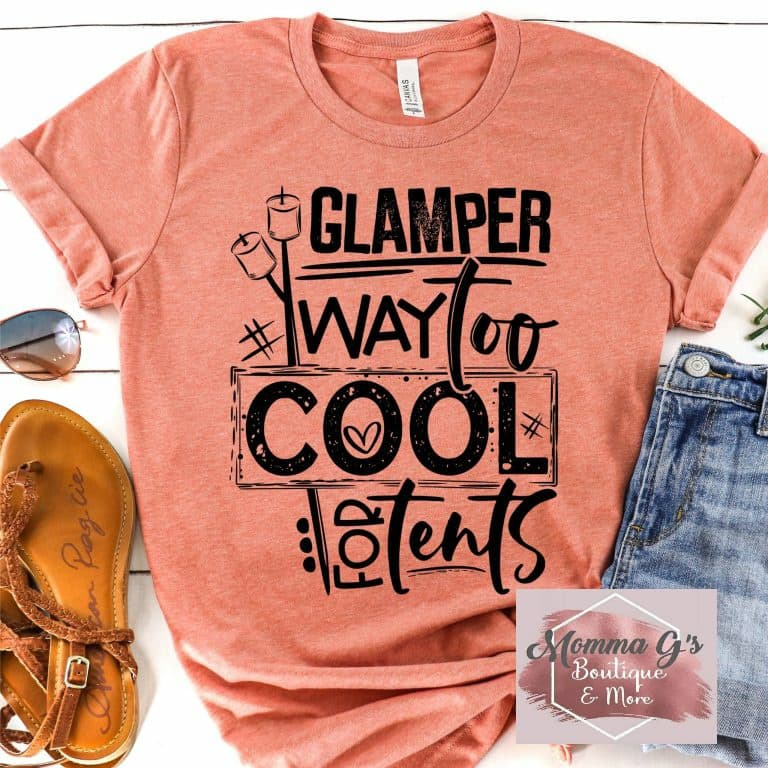 Glamper way to cool for tents T-shirt, tshirt, tee - Momma G's Children's Boutique, Screen Printing, Embroidery & More