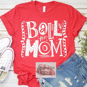 Ball Mom Crazy With Style T-shirt, tshirt, tee - Momma G's Children's Boutique, Screen Printing, Embroidery & More