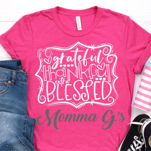Grateful Thankful Extra Blessed T-shirt - Momma G's Children's Boutique, Screen Printing, Embroidery & More