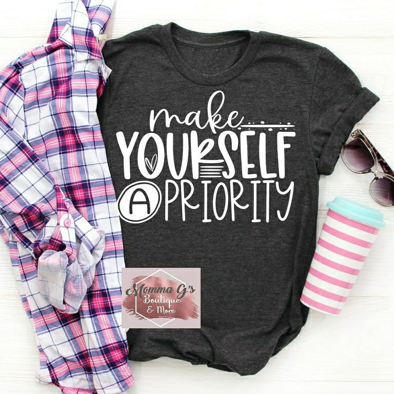 Make yourself a Priority T-shirt - Momma G's Children's Boutique, Screen Printing, Embroidery & More