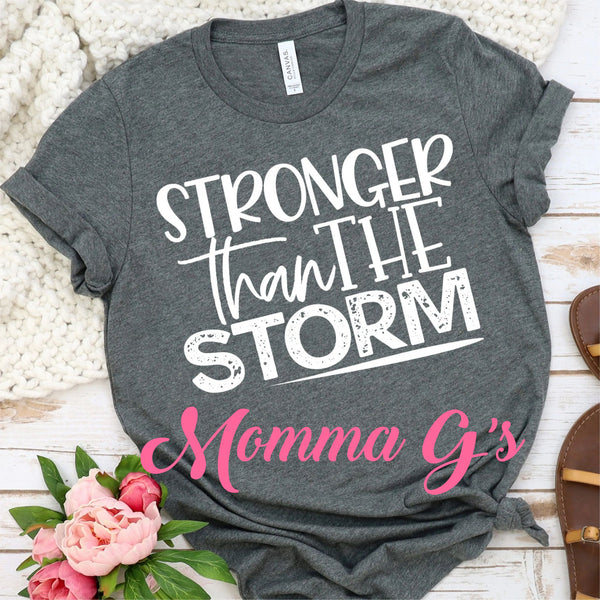 Stronger than the storm - Momma G's Boutique