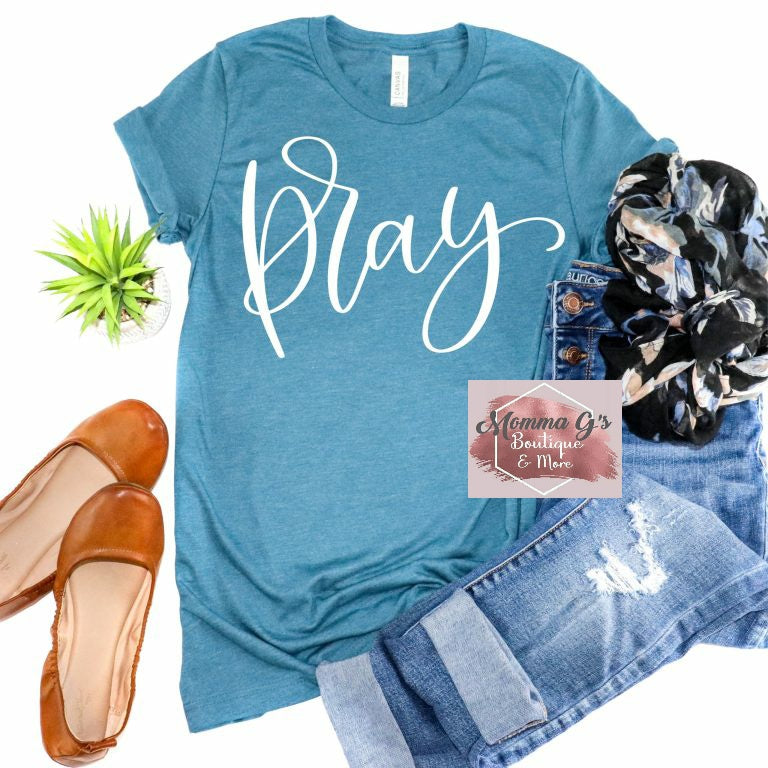 PRAY T-shirt - Momma G's Children's Boutique, Screen Printing, Embroidery & More