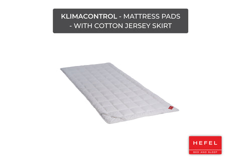 Klimacontrol - Mattress Pads - with cotton jersey skirt