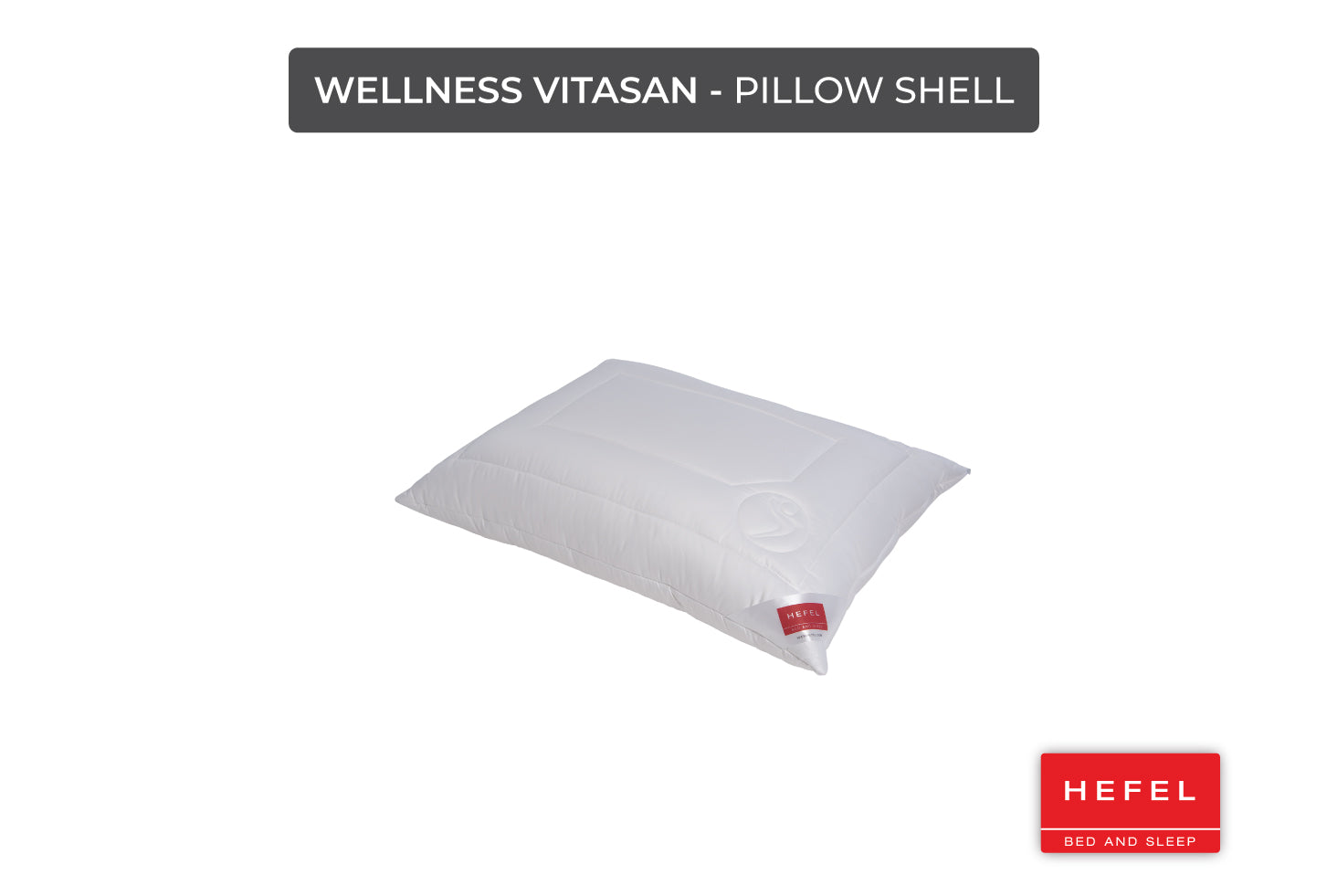Wellness Vitasan - Pillow Shell