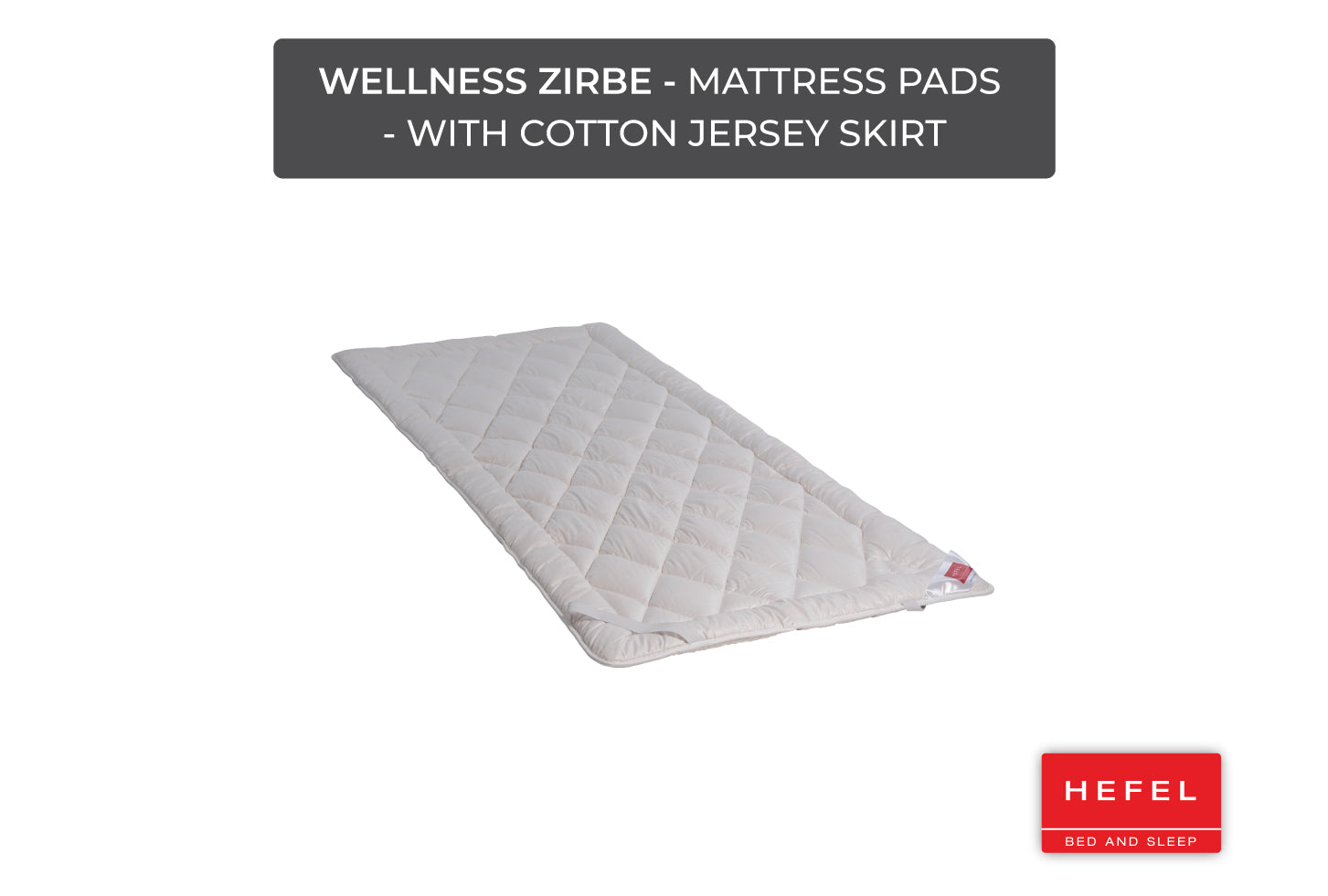 Wellness Zirbe - Mattress Pads - with cotton jersey skirt