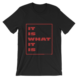 IT IS WHAT IT IS in red - Black unisex short sleeve t-shirt - iiwiiyolo Clothing