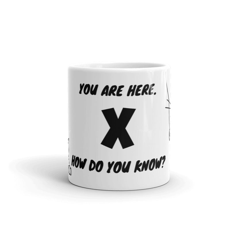 You Are Here Mug, Gifts for Her, More Art Inspirational Mugs and Gifts, Funny Mug Coffee Tea I am an Artist Mug