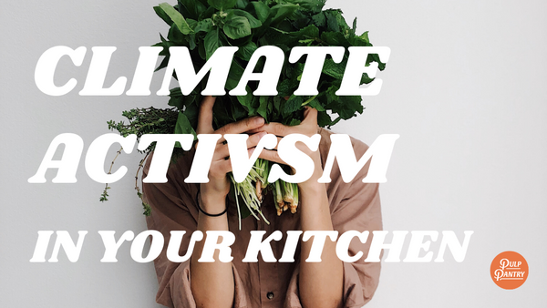 climate activism in your kitchen