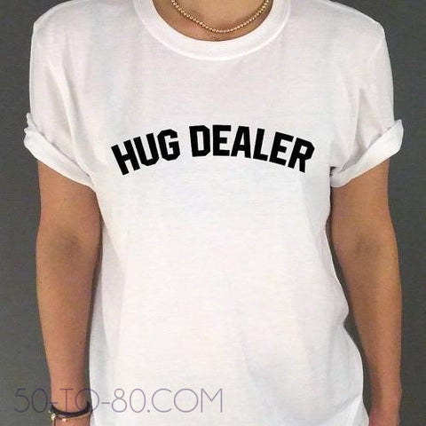 """Hug Dealer"" Funny T-Shirt-graphic tshirt-50-TO-80-50-TO-80"